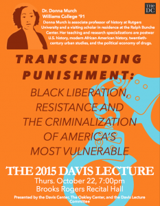 Poster for the 2015 Lecture by Dr. Donna Murch, '91